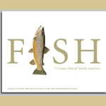 Fish: 77 Great Fish of North America by Flick Ford